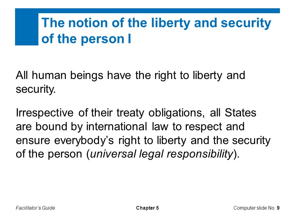The notion of the liberty and security of the person I