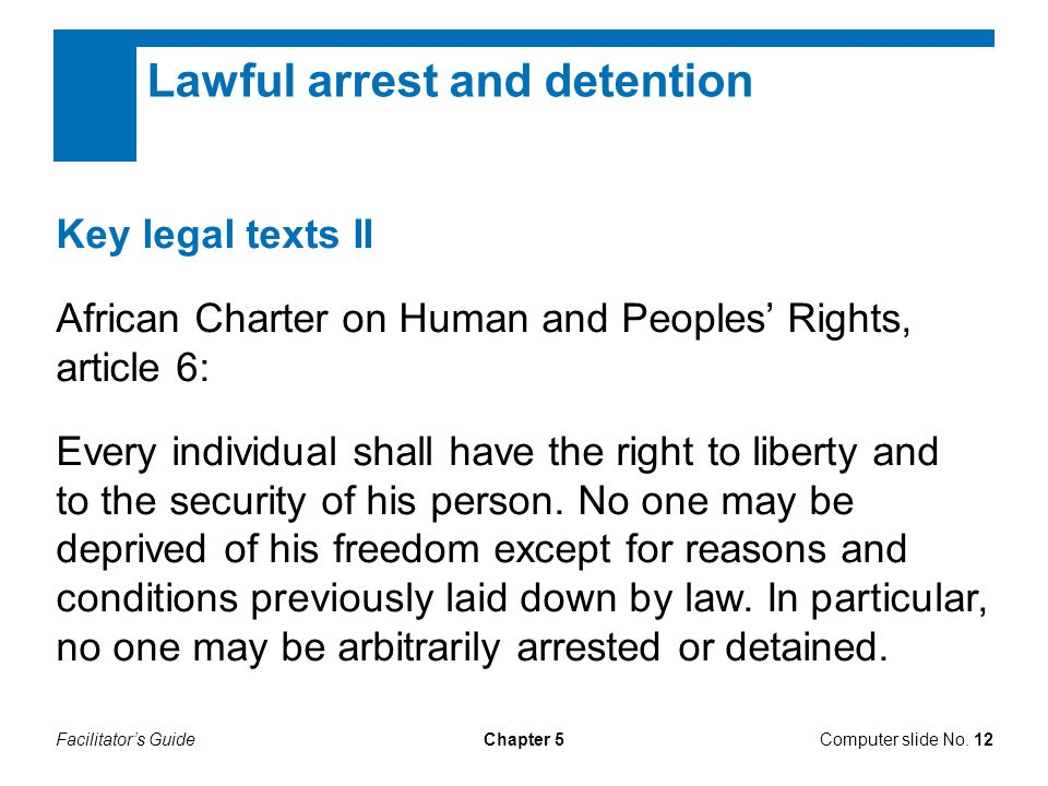Lawful arrest and detention