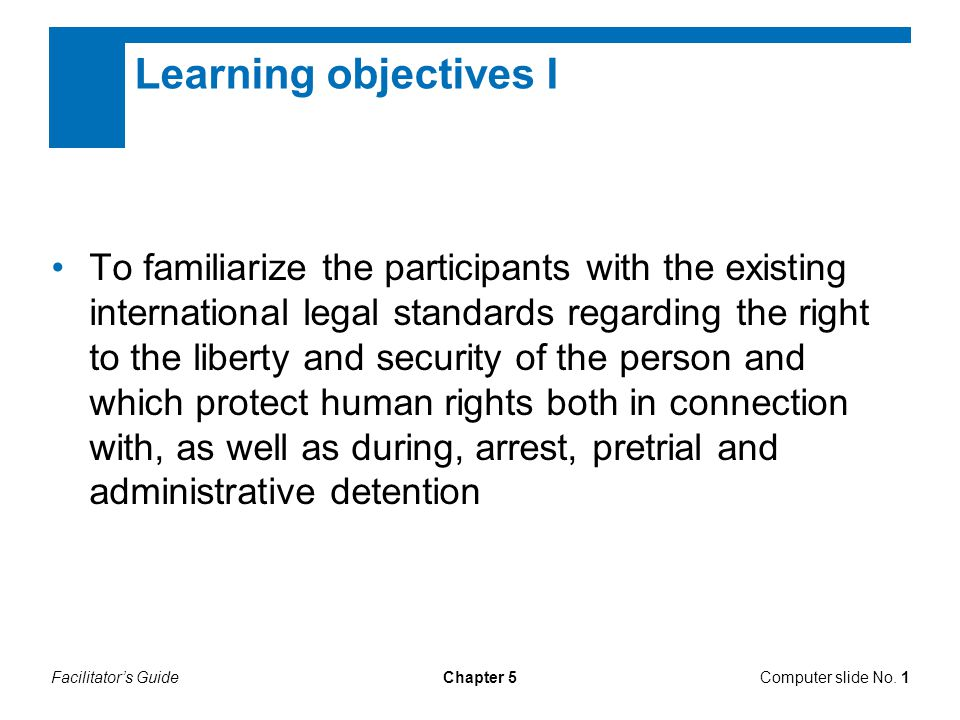 Learning objectives I