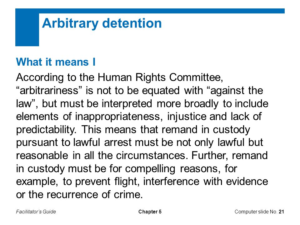 Arbitrary detention What it means I