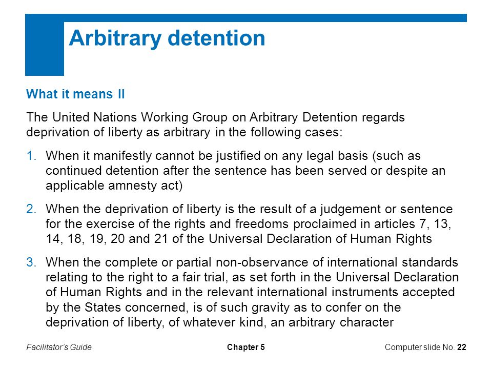 Arbitrary detention What it means II