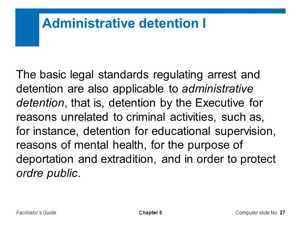 Administrative detention I