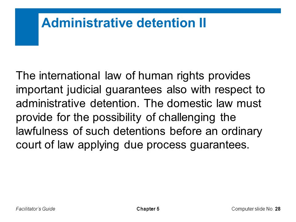 Administrative detention II