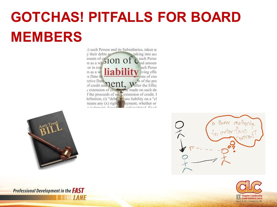 Gotchas! Pitfalls for Board Members