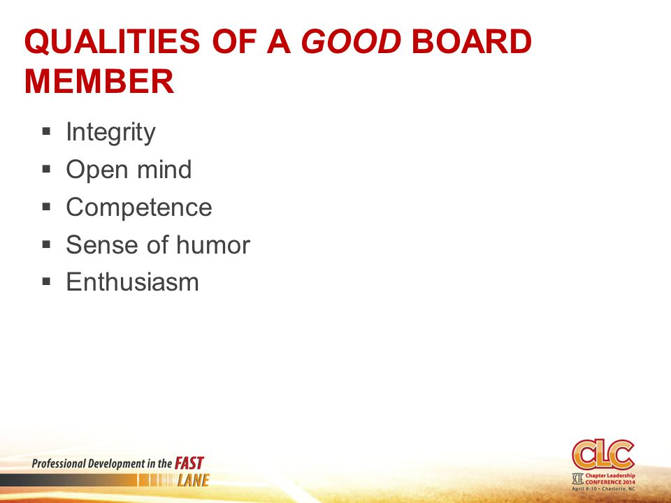 Qualities of a GOOD Board Member
