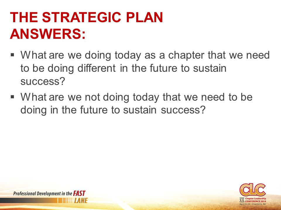 The Strategic Plan answers:
