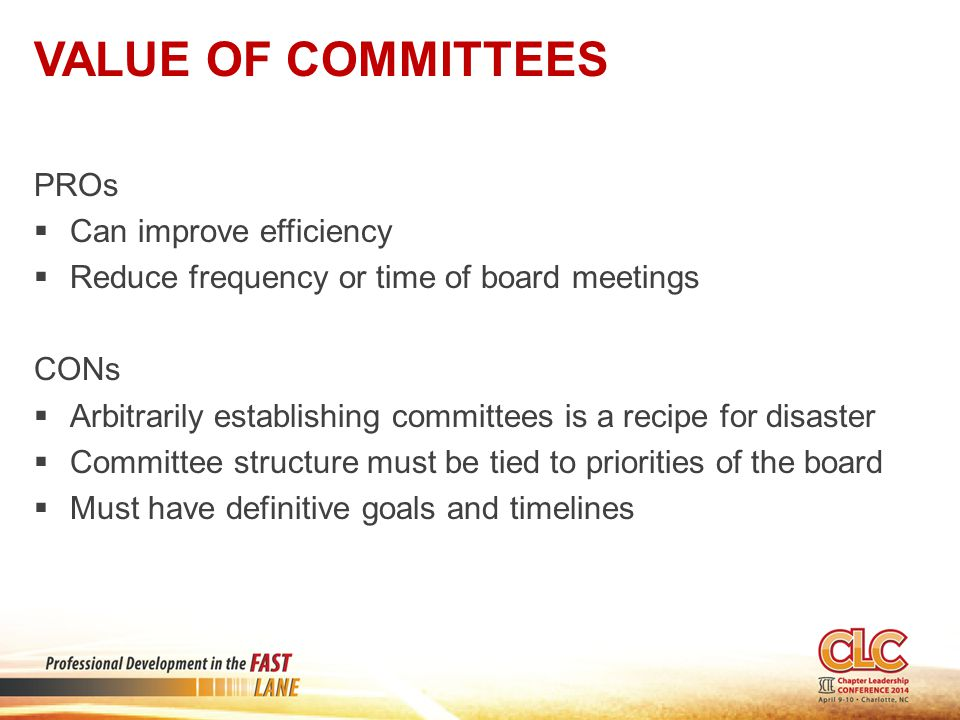 Value of Committees PROs Can improve efficiency