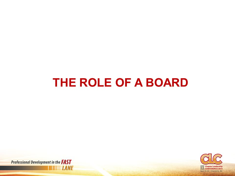 The Role of a Board