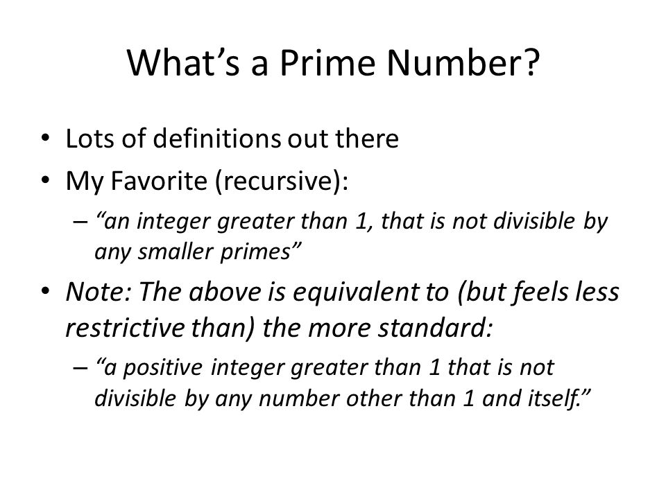 What's a Prime Number Lots of definitions out there