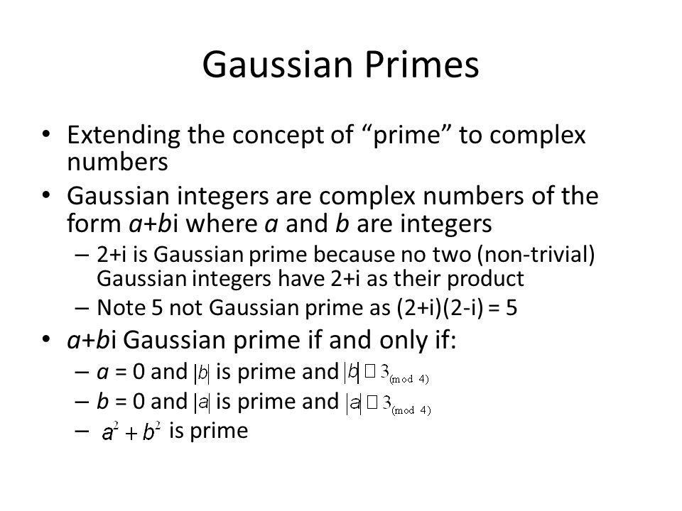Gaussian Primes Extending the concept of prime to complex numbers