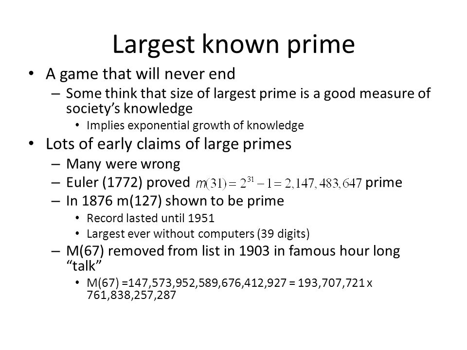 Largest known prime A game that will never end