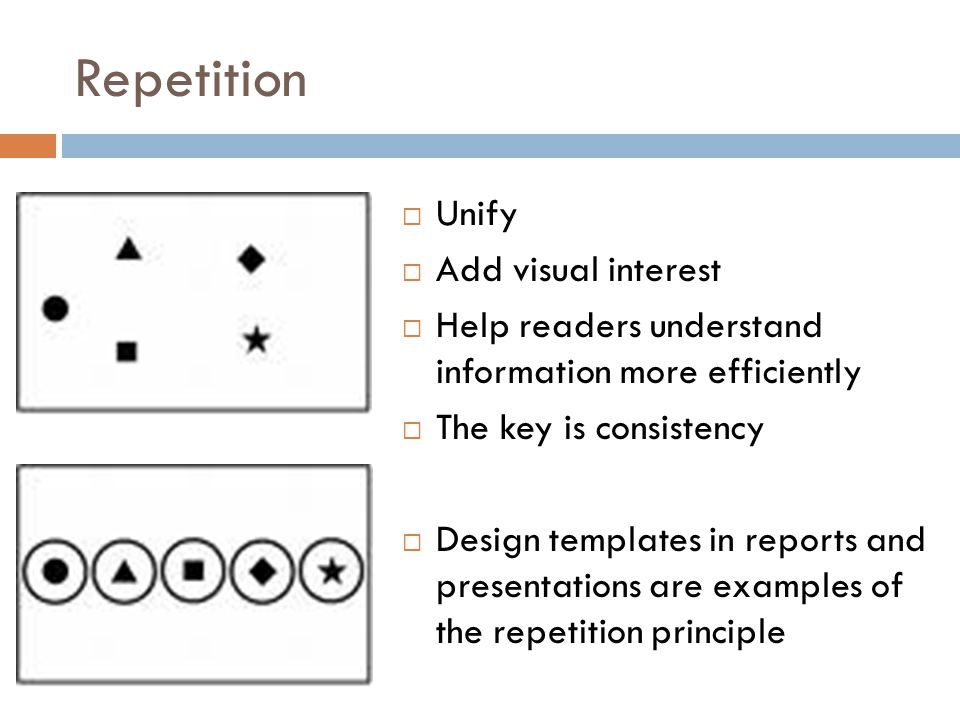 Repetition Unify Add visual interest