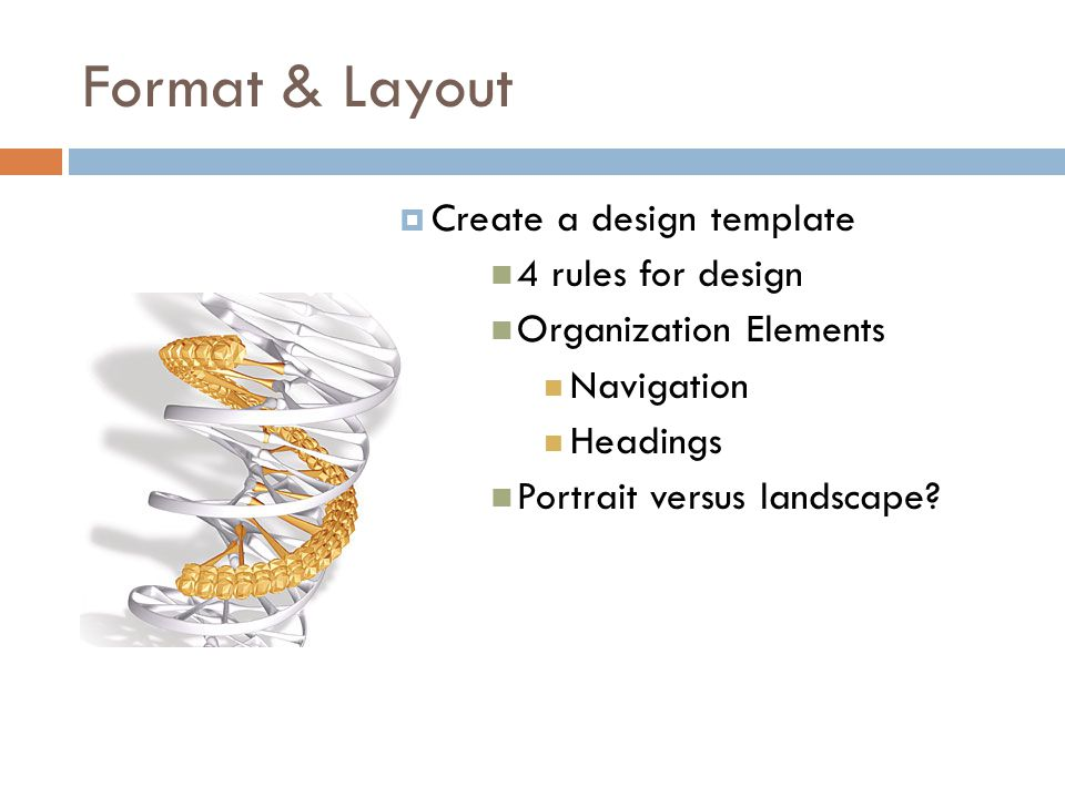 Format & Layout Create a design template 4 rules for design