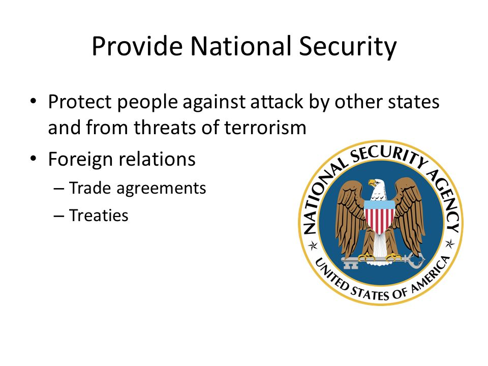 Provide National Security
