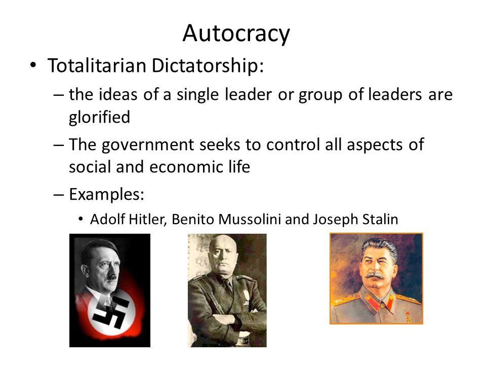 Autocracy Totalitarian Dictatorship: