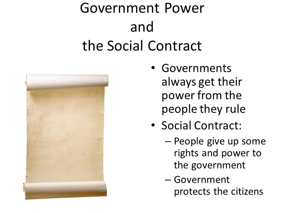 Government Power and the Social Contract