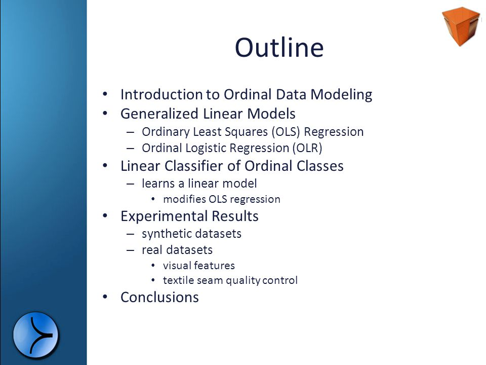 Outline Introduction to Ordinal Data Modeling