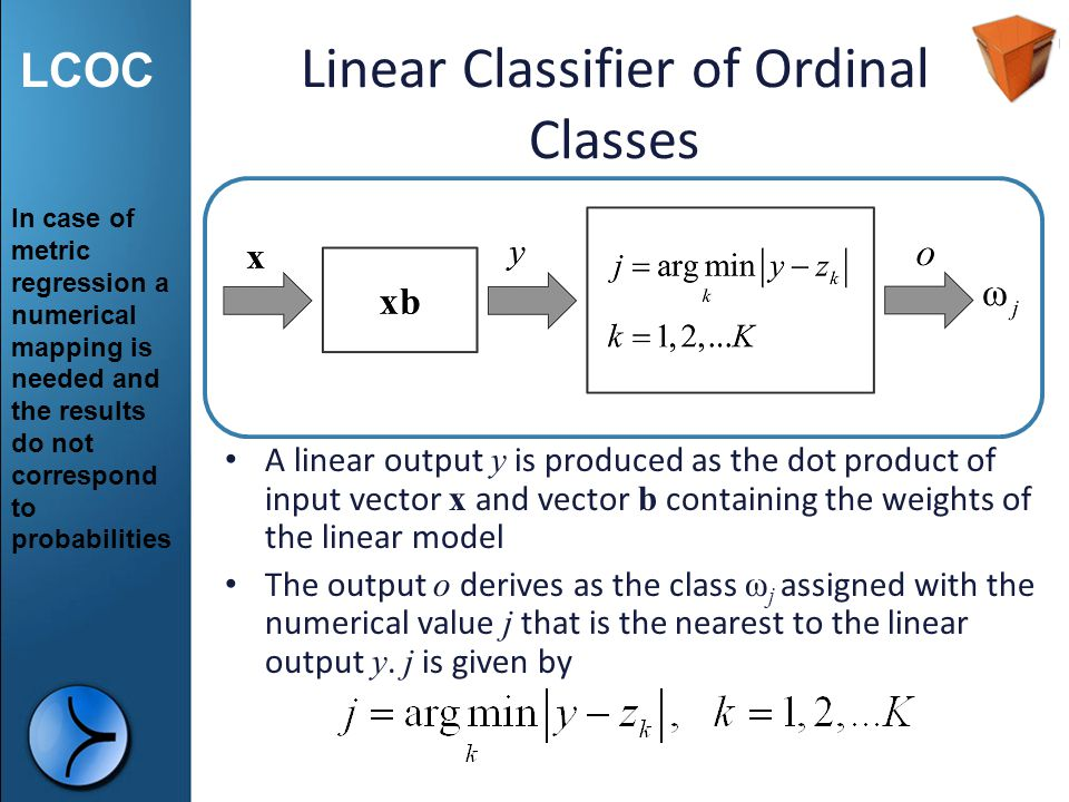 Linear Classifier of Ordinal Classes