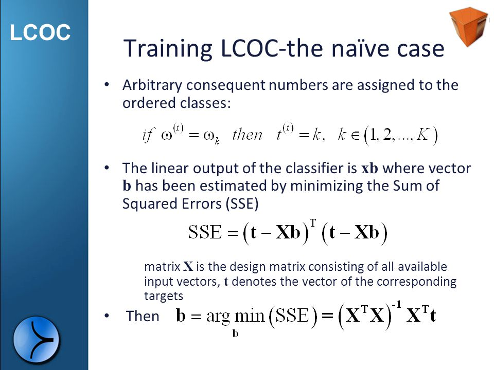 Training LCOC-the naïve case
