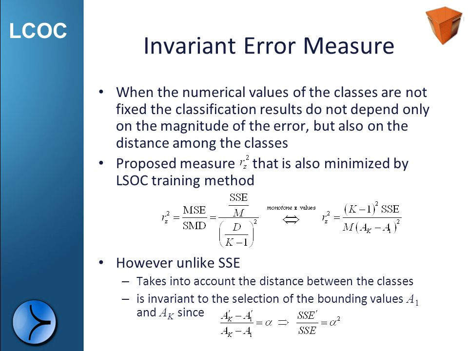 Invariant Error Measure
