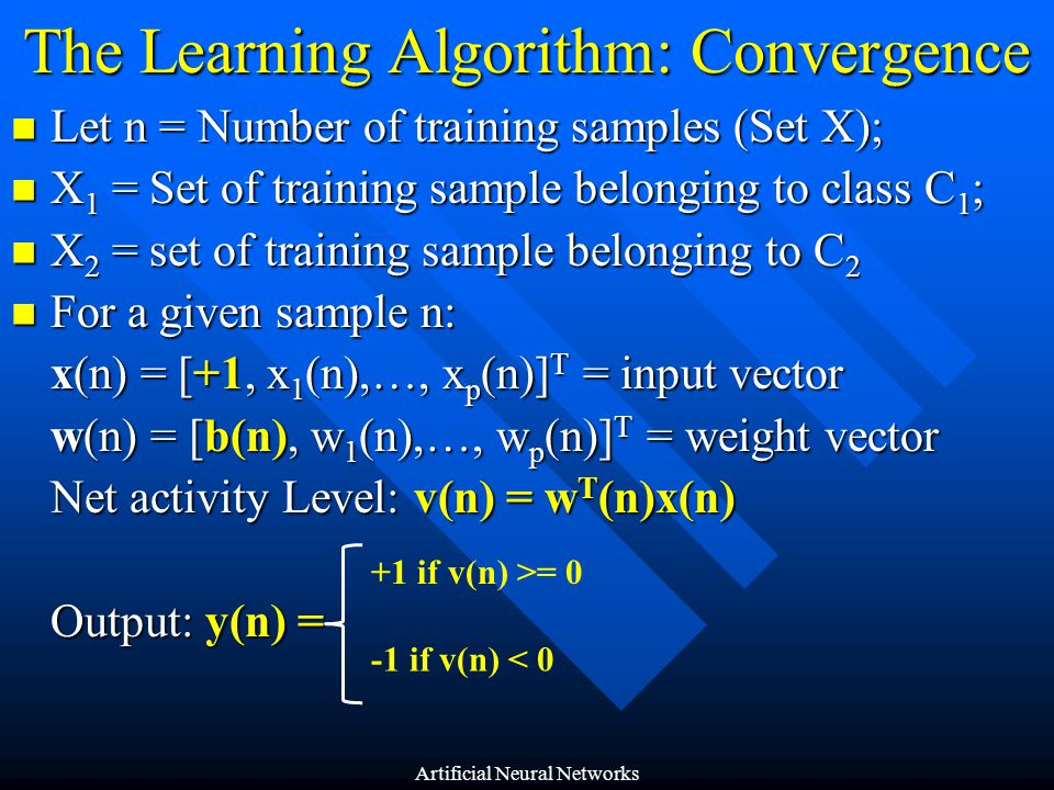 The Learning Algorithm: Convergence