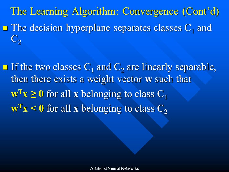 The Learning Algorithm: Convergence (Cont'd)