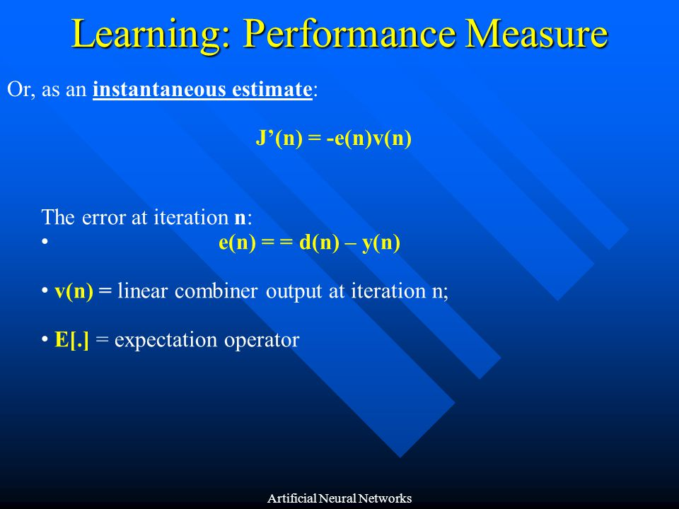 Learning: Performance Measure