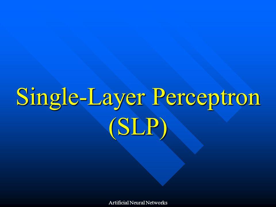 Single-Layer Perceptron (SLP)