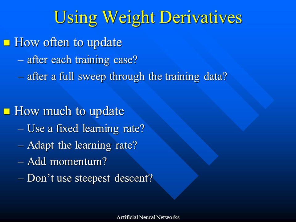 Using Weight Derivatives