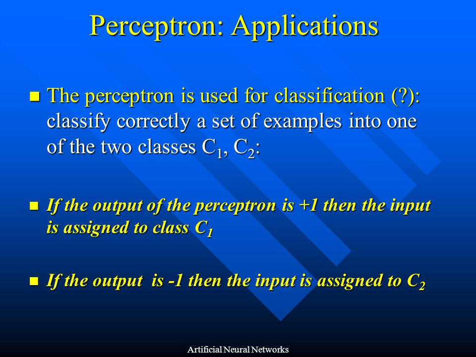 Perceptron: Applications