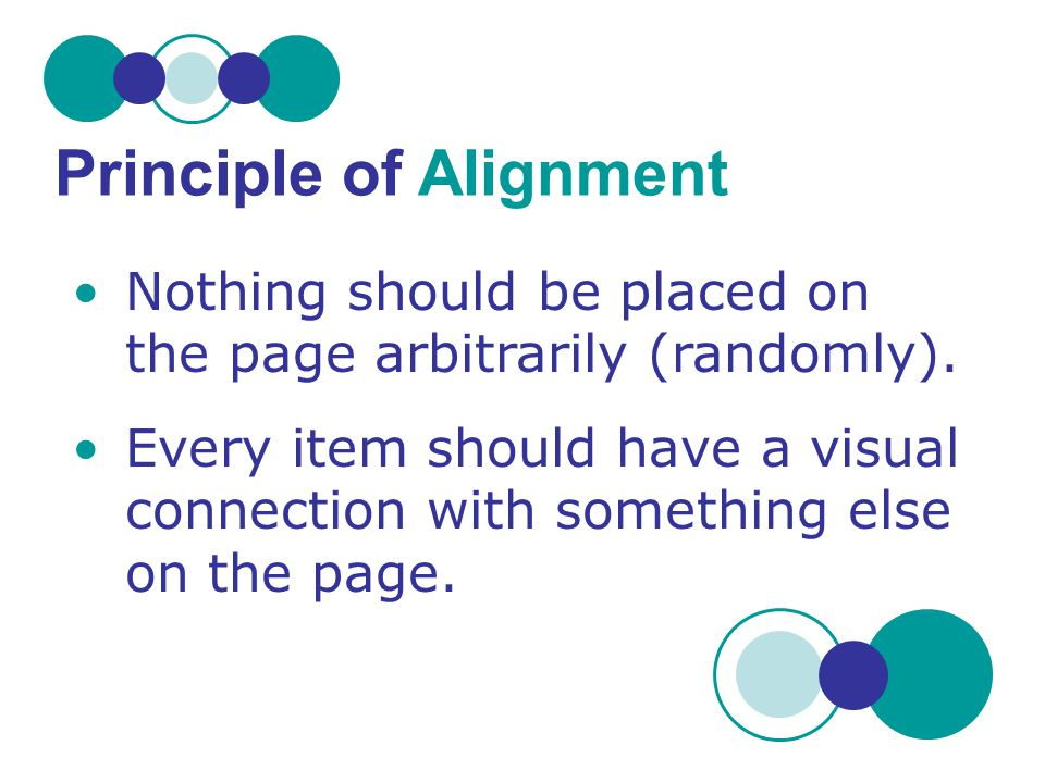 Principle of Alignment