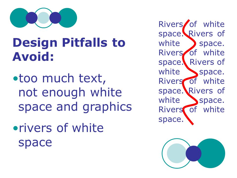 Design Pitfalls to Avoid: