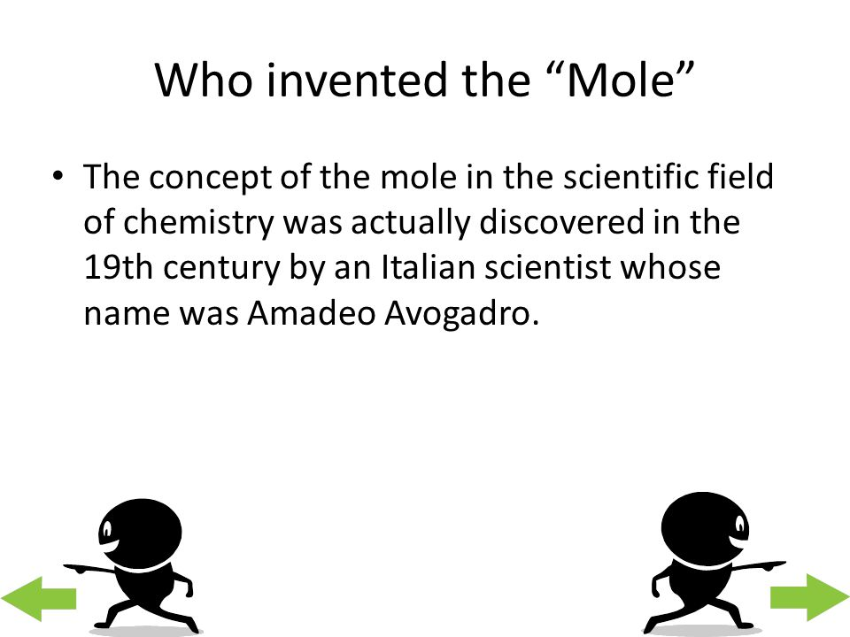 Who invented the Mole