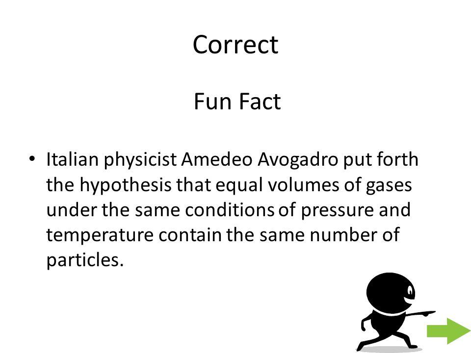 Correct Fun Fact.