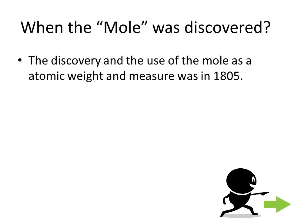 When the Mole was discovered