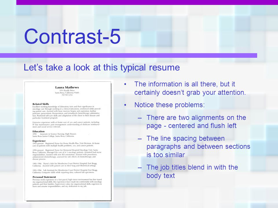 Contrast-5 Let's take a look at this typical resume