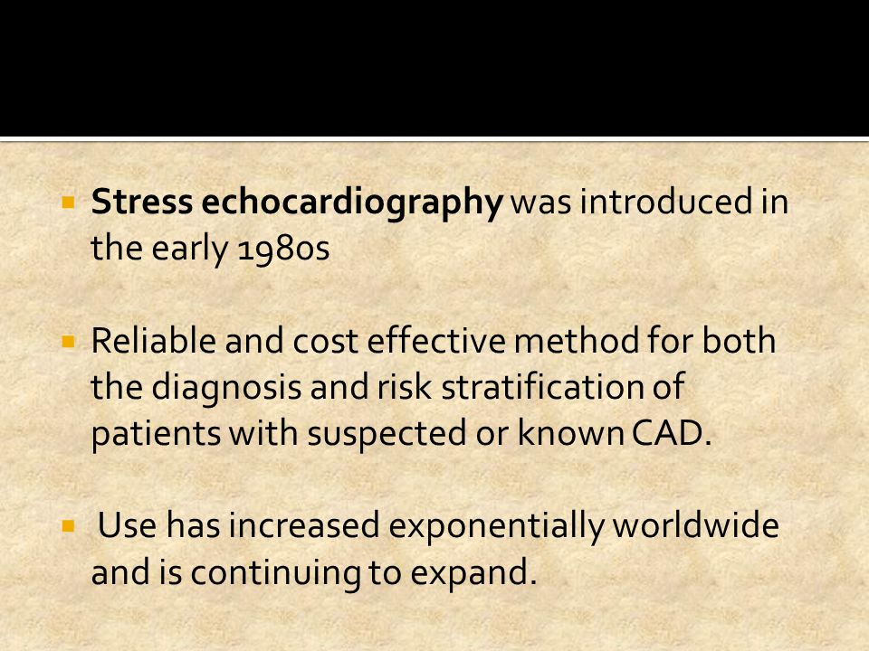 Stress echocardiography was introduced in the early 1980s