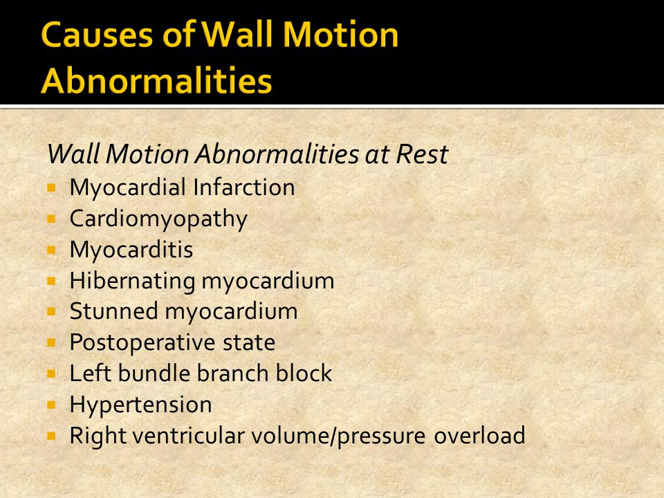 Causes of Wall Motion Abnormalities