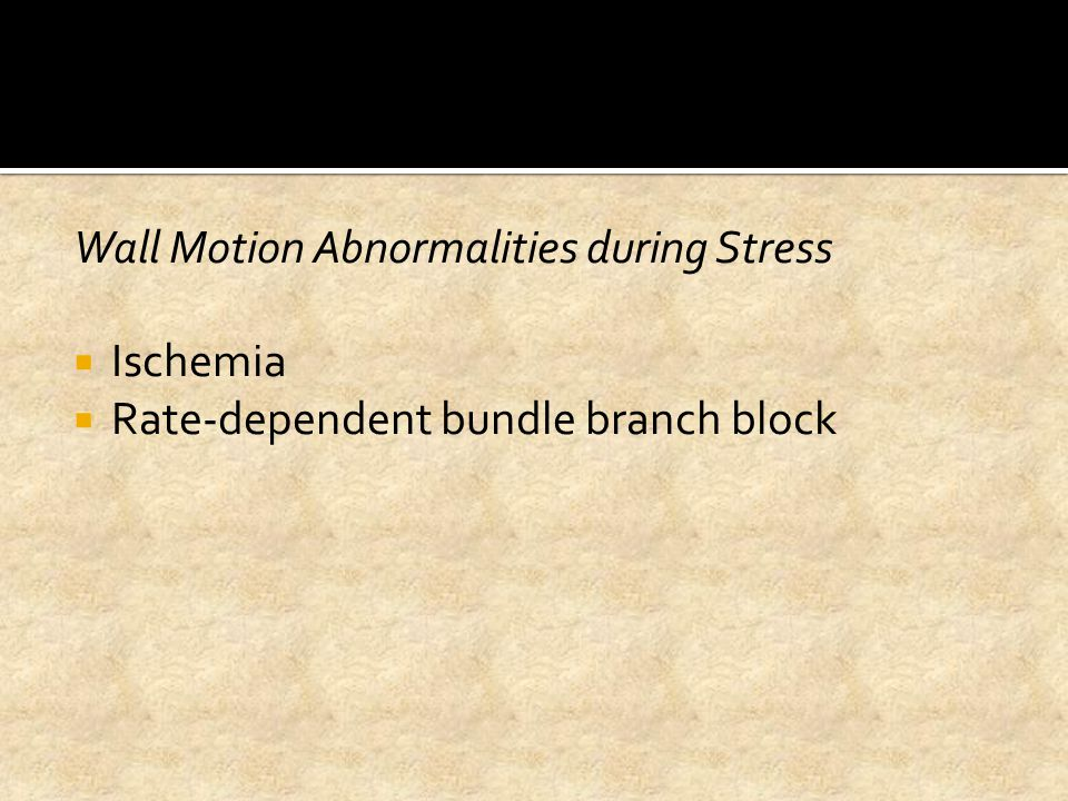 Wall Motion Abnormalities during Stress