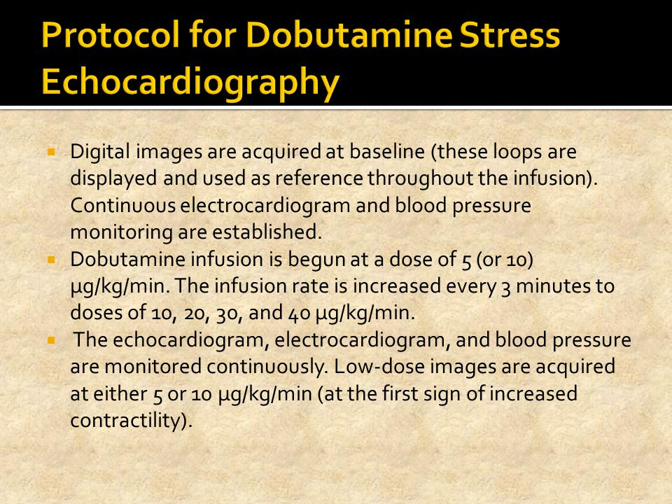 Protocol for Dobutamine Stress Echocardiography
