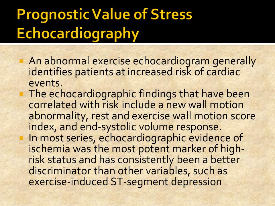 Prognostic Value of Stress Echocardiography