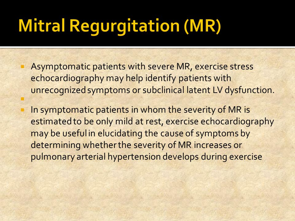 Mitral Regurgitation (MR)