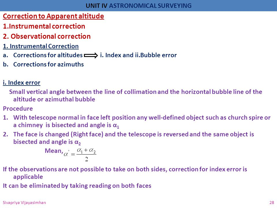 Correction to Apparent altitude 1.Instrumental correction
