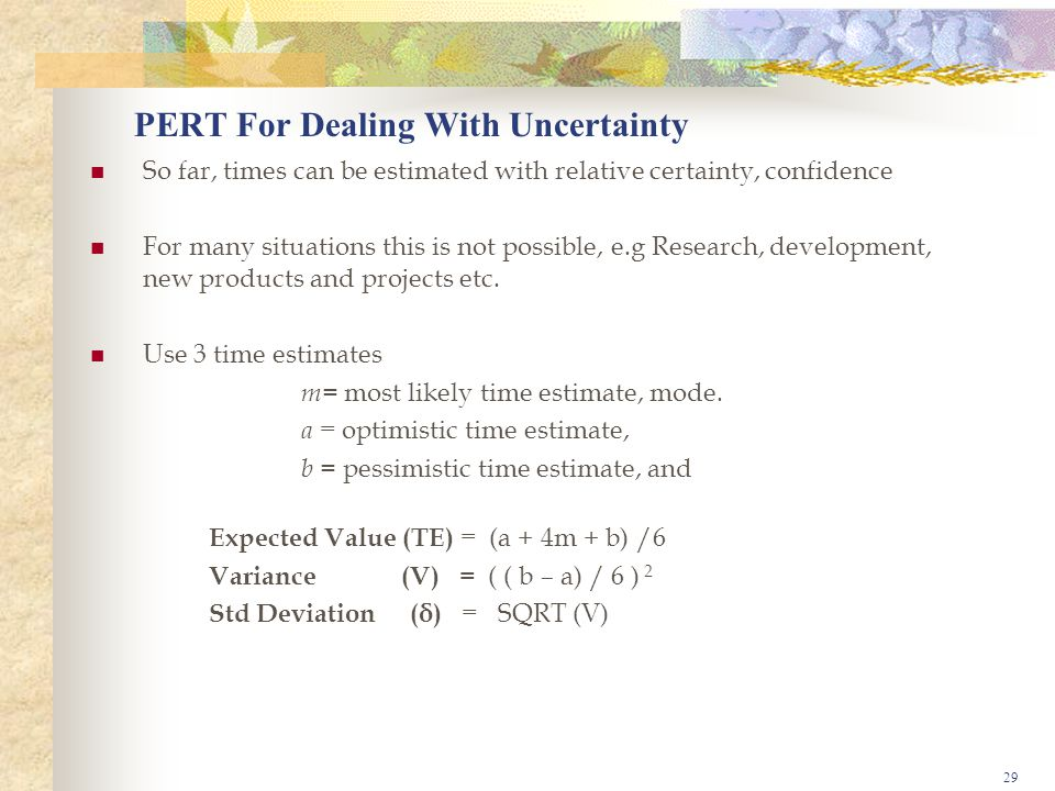 PERT For Dealing With Uncertainty