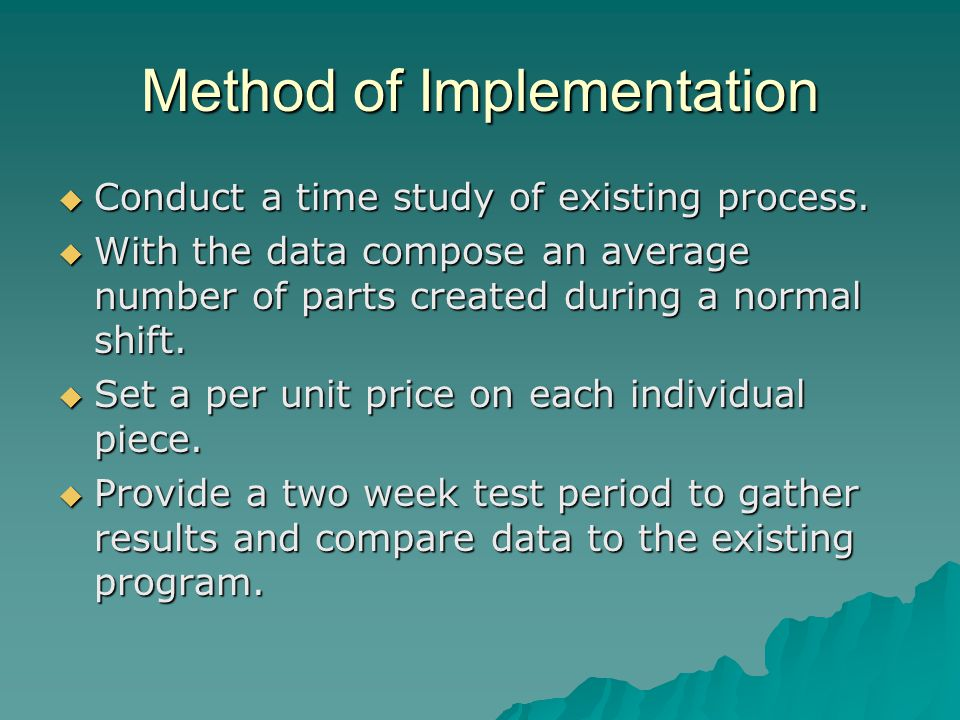 Method of Implementation