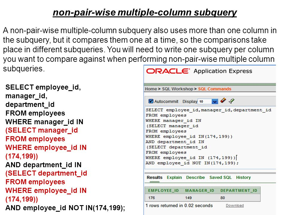 non-pair-wise multiple-column subquery
