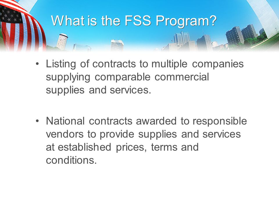 What is the FSS Program Listing of contracts to multiple companies supplying comparable commercial supplies and services.