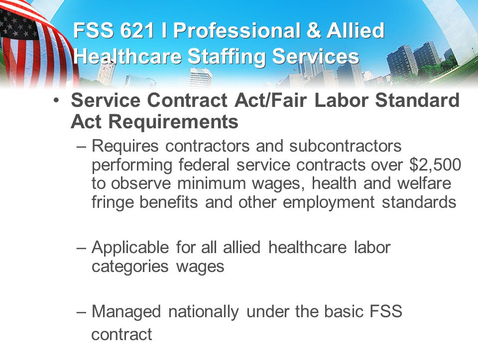 FSS 621 I Professional & Allied Healthcare Staffing Services