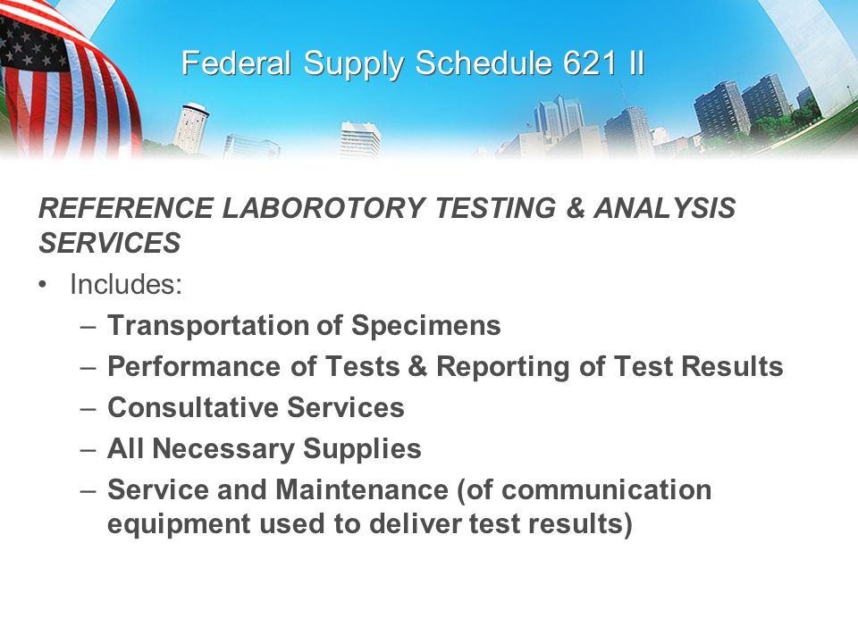 Federal Supply Schedule 621 II