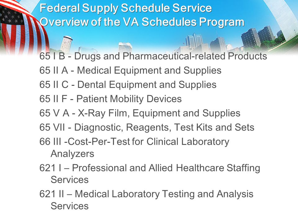 Federal Supply Schedule Service Overview of the VA Schedules Program